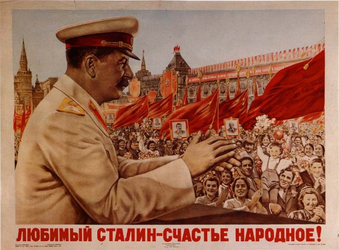 """Beloved Stalin- the happiness of the people."""